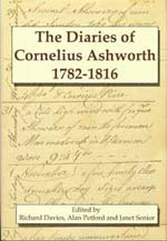 The Diaries of Cornelius Ashworth 1782-1816